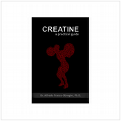 Creatine: A Practical Guide